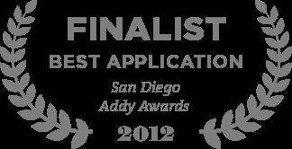 Finalist Best Application San Diego Addy Awards 2012